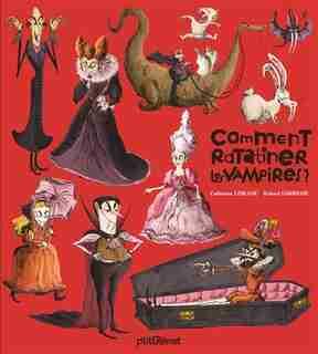 Comment ratatiner les vampires by Catherine Leblanc