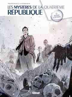 Les mystères de la 4ème République 01 by Richelle