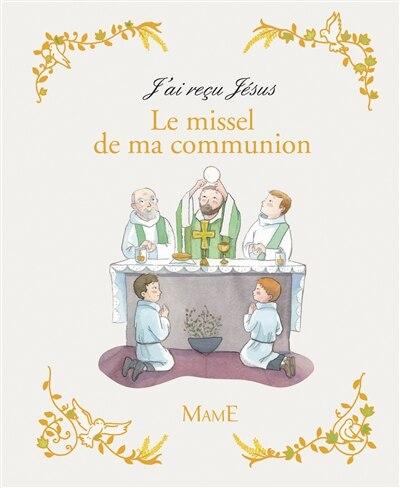 Le missel de ma communion by AELF