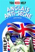 You Need Help: anglais anti-sèche by Sophie Bresdin