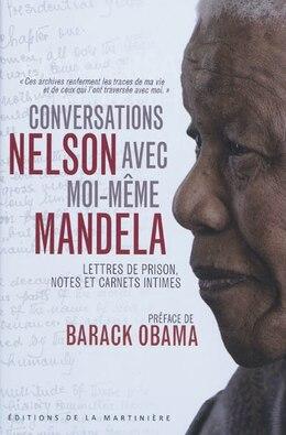 Book Conversations avec moi-même by Nelson MandelaGuide