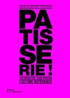 Pâtisserie!