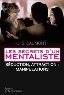 Secrets d'un mentaliste (Les), t. 02 by John Bastardi Daumont