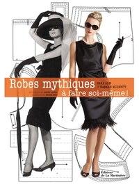 Robes mythiques...à faire soi-même!