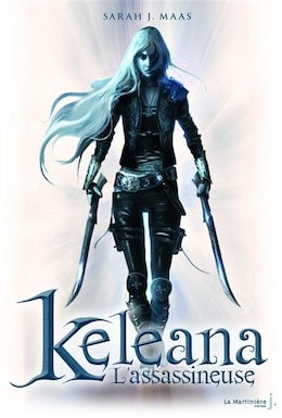 Book Keleana, t. 01: l'assassineuse by Sarah J. Maas