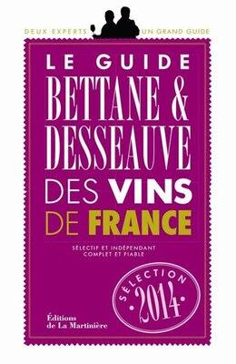 Book Guide Bettane et Desseauve des vins de France 2014 by Michel Bettane