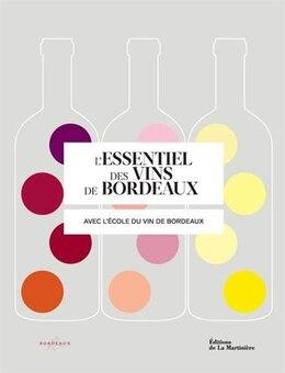 Book Essentiel des vins de Bordeaux (L') by Sophie Brissaud