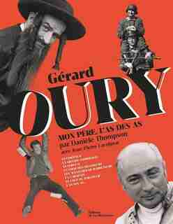 GERARD OURY, L'AS DE LA COMEDIE de Daniele Thompson