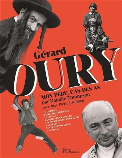 GERARD OURY, L'AS DE LA COMEDIE de Daniele Thompson