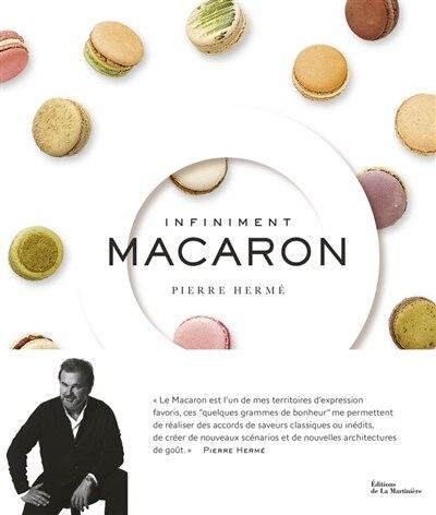 Infiniment macaron de Pierre Hermé
