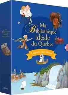 Ma bibliothèque idéale du Québec de Martine Latulippe