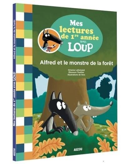 Alfred et le monstre de la forêt de Orianne Lallemand