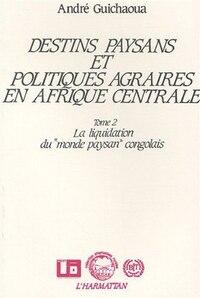 Destins paysans et politiques agraires en afrique t2