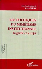Politiques du mimétisme institutionnel