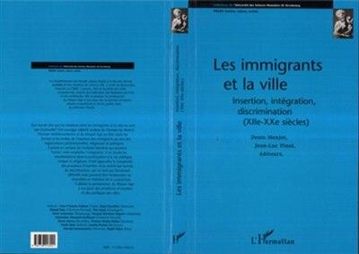 Immigrants et la ville by COLLECTIF