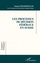 Processus de décision fédérauxen suisse