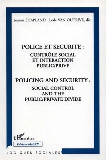 Police et sécurité: contrôle social et i by Collectif