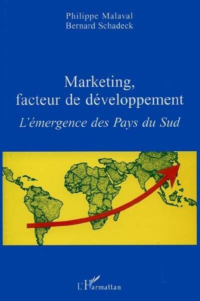 Marketing facteur de développement by MALAVAL P. SCHADECK B.