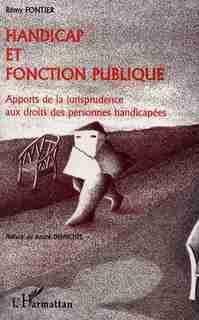 HANDICAP ET FONCTION PUBLIQUE by Rémy Fontier