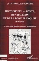 Histoire de la savate du chausson et de