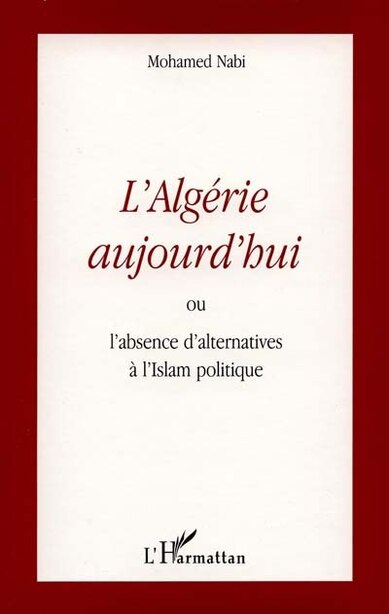 Algérie aujourd'hui ou absenced'alterna by NABI MOHAMED