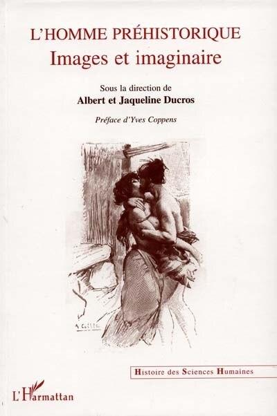 L'HOMME PREHISTORIQUE by Collectif