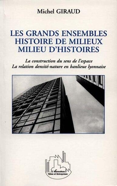 LES GRANDS ENSEMBLES by Michel Giraud