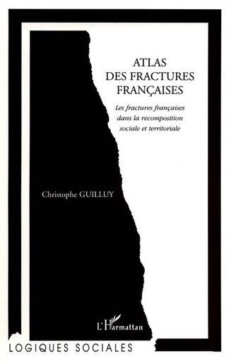 Atlas des fractures françaises by GUILLUY CHRISTOPHE