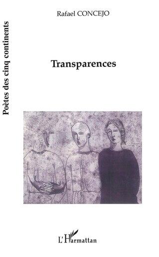 Transparences by Rafael Concejo