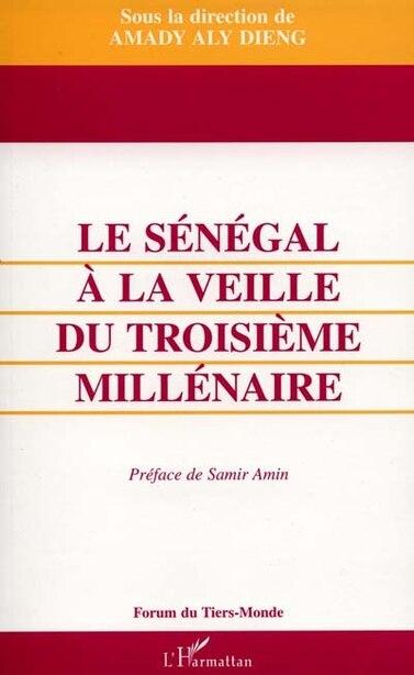 Sénégal à la veille du troisième milléna by Collectif