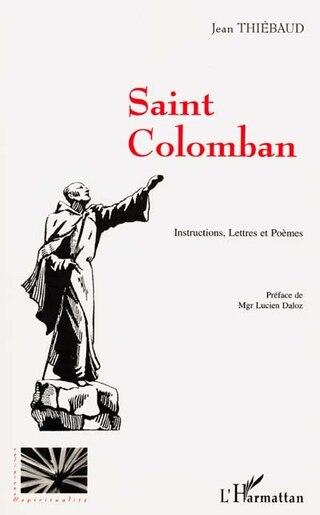 Saint colomban by Jean Thiébaud