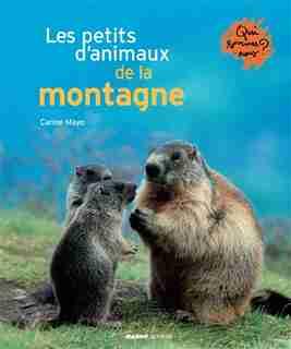 Les petits d'animaux de la montagne by Carine Mayo