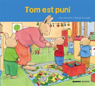 Tom est puni by Marie-aline Bawin