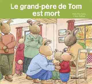 Le grand-père de Tom est mort by Colette Hellings