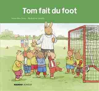 Tom Fait Du Foot de Marie-aline Bawin