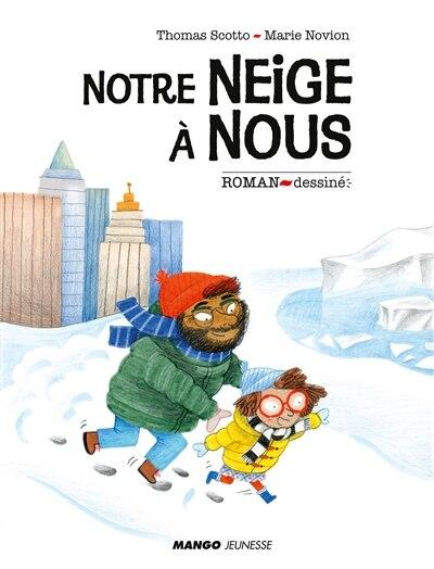 Notre neige à nous by Séverine Vidal