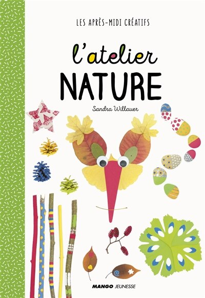 L'atelier Nature by Sandra Willauer