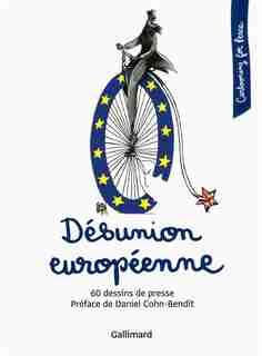 Désunion européenne 60 dessins de presse by Cartooning for Peace