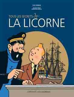 Tous les secrets de la licorne by Yves Horeau