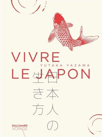 VIVRE LE JAPON by Yutaka Yazawa