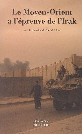 Moyen Orient A Epreuve De Irak de Collectif