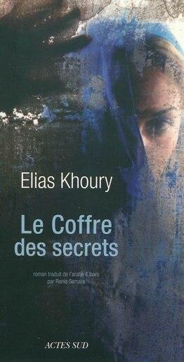 Le coffre des secrets by Elias Khoury