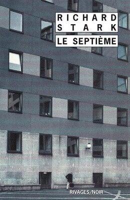 Book Septième (Le) by Richard Stark