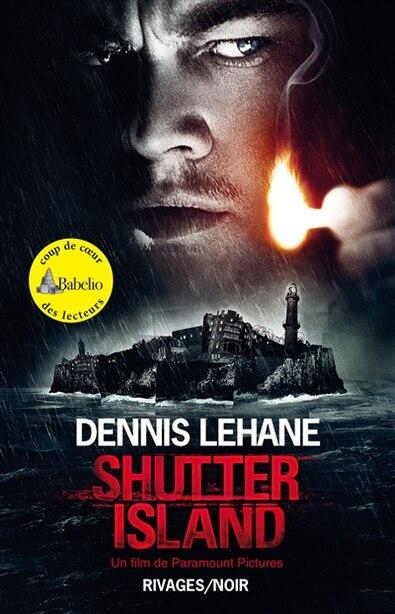 Shutter Island [nouvelle édition] by Dennis Lehane