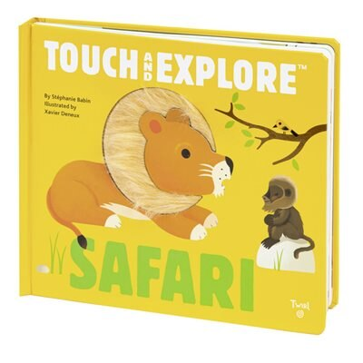 Touch And Explore: Safari by Stephanie Babin