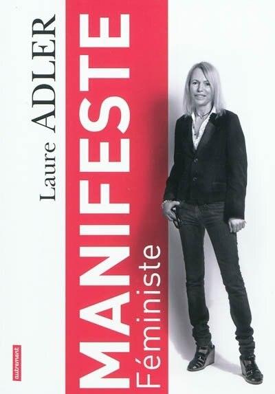 Manifeste féministe by Laure Adler