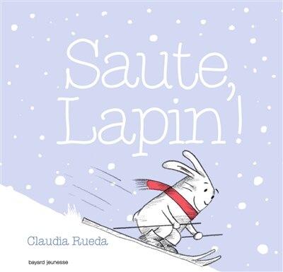 Saute, lapin! by Claudia Rueda