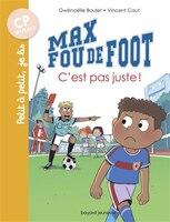 Max fou de foot - Nº 10: C'est pas juste !