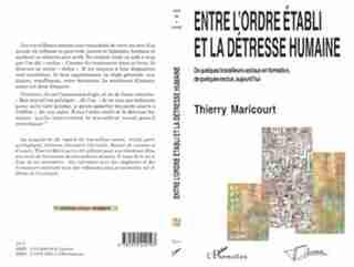 Entre l'ordre établi et la détresse humaine by Thierry Maricourt