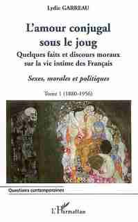 Amour conjugal sous le joug tome 1 by GARREAU LYDIE
